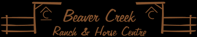 Beaver Creek Ranch and Horse Centre